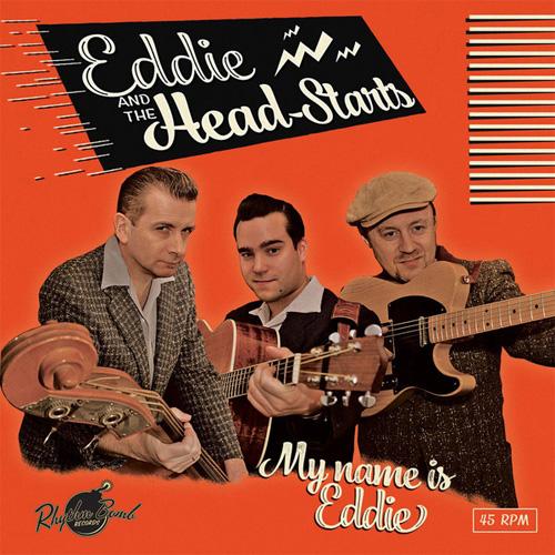 EDDIE & THE HEAD-STARTS / MY NAME IS EDDIE