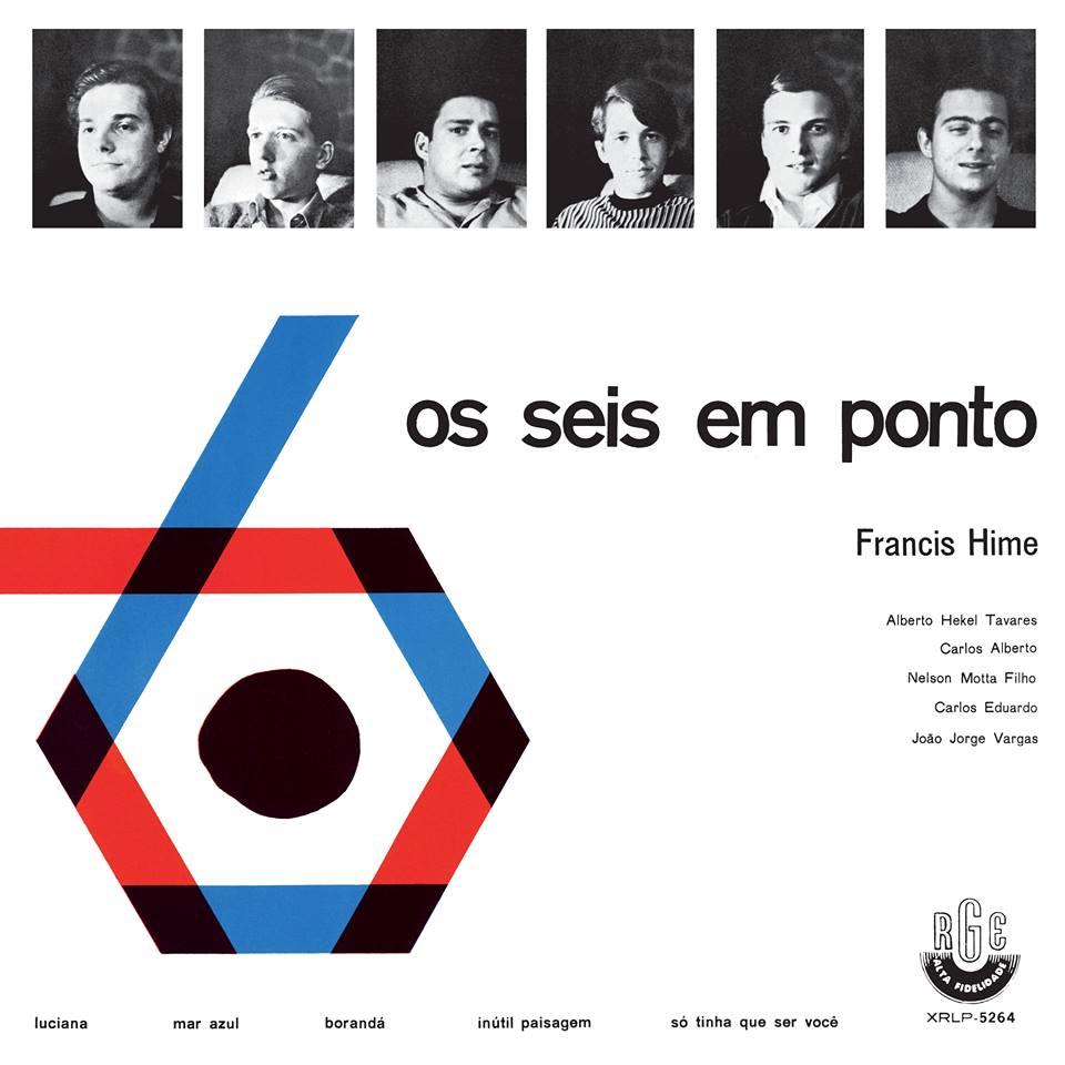 FRANCIS HIME / フランシス・ハイミ / OS SEIS EM PONTO