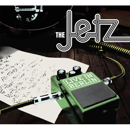 JETZ / ジェッツ / LIVE IN BERLIN
