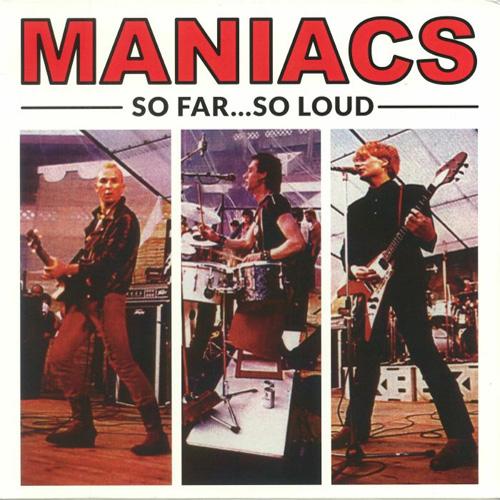 MANIACS / マニアックス / SO FAR... SO LOUD (LP)