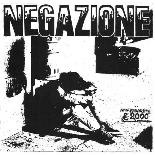"NEGAZIONE / ネガツィオーネ / TUTTI PAZZI (7"")"