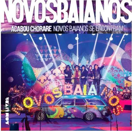 NOVOS BAIANOS / オス・ノーヴォス・バイアーノス / ACABOU CHORARE - NOVOS BAIANOS SE ENCONTRAM