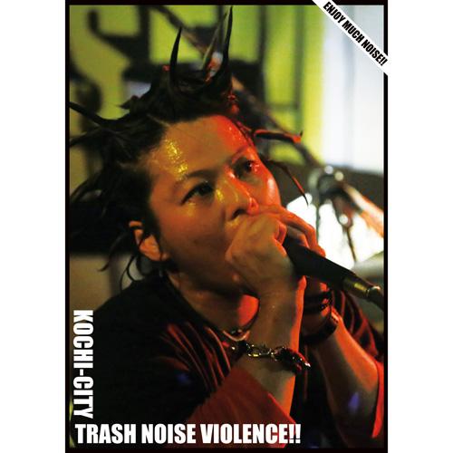 V.A. (TRASH NOISE VIOLENCE) / TRASH NOISE VIOLENCE