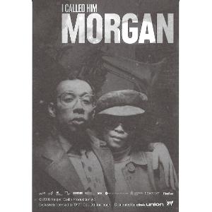 LEE MORGAN / リー・モーガン / I Called Him MORGAN 私が殺したリー・モーガン前売券