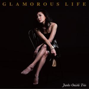 JUNKO OHNISHI / 大西順子 / Glamorous Life (LP) / グラマラス・ライフ(LP)