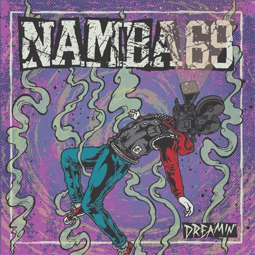 NAMBA69 / DREAMIN