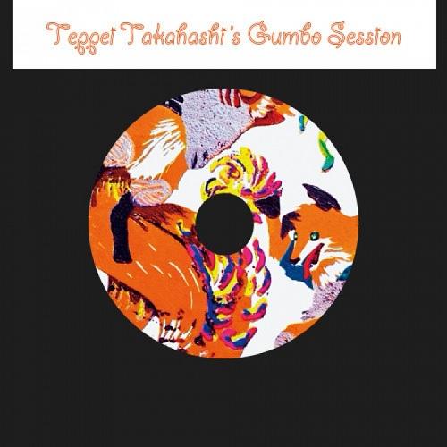 Teppei Takahashi's Gumbo Session / Teppei Takahashi's Gumbo Session1