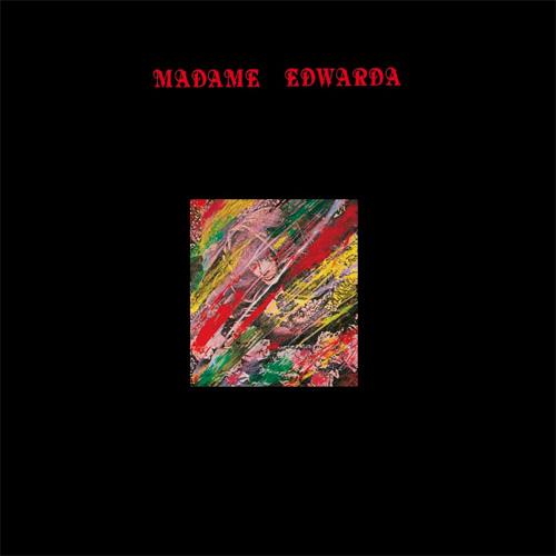 Madame Edwarda / マダム・エドワルダ / 妖精異郷 (再プレス)