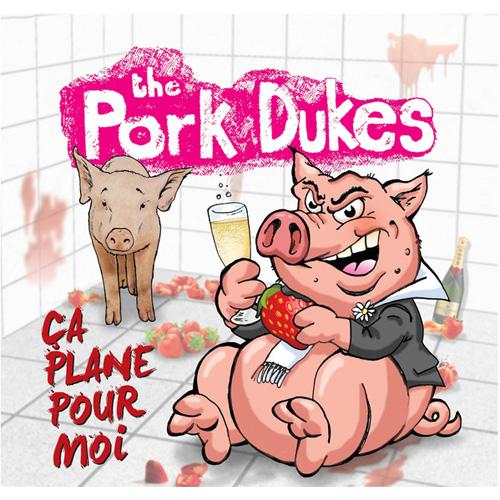 "PORK DUKES / ポークデュークス / CA PLANE POUR MOI (7"")"