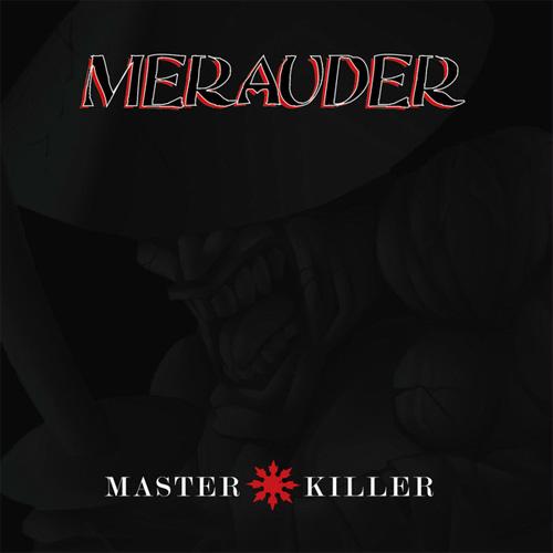 MERAUDER / メラウダー / MASTER KILLER (LP)