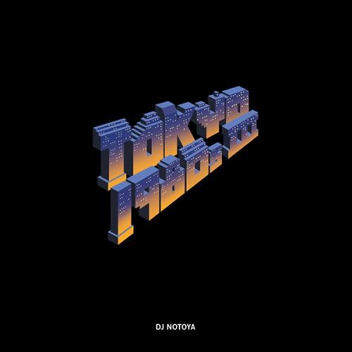 DJ NOTOYA / Tokyo 1980s III