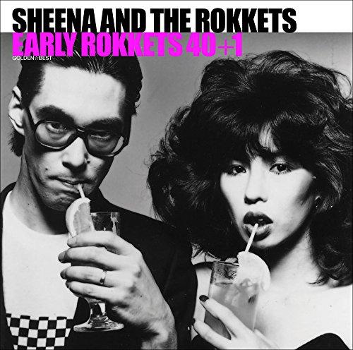 シーナ&ザ・ロケッツ / GOLDEN☆BEST シーナ&ロケッツ EARLY ROKKETS 40+1
