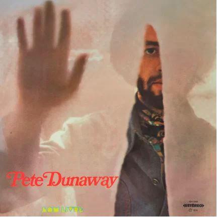 PETE DUNAWAY / ピート・ダナウェイ / PETE DUNAWAY (1974)