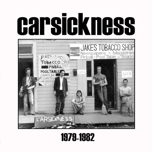 CARSICKNESS / 1979-1982