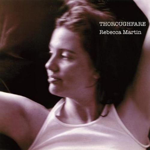 REBECCA MARTIN / レベッカ・マーティン / Thoroughfare(LP) / スローフェア(LP)