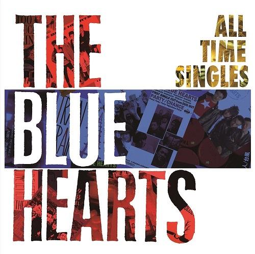 THE BLUE HEARTS / ブルーハーツ / オールタイム・シングルズ