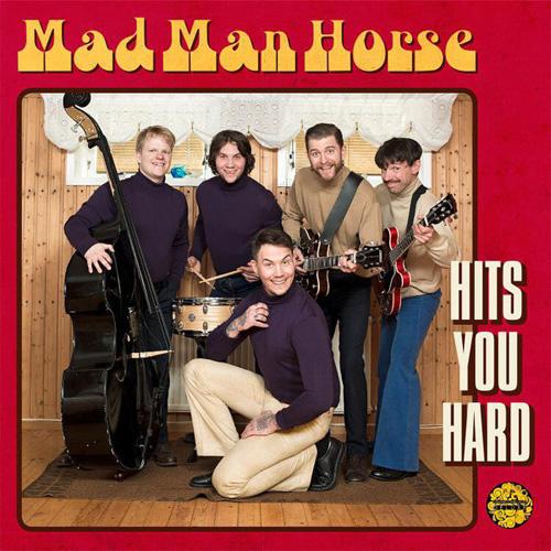 MAD MAN HORSE / HITS YOU HARD (LP)
