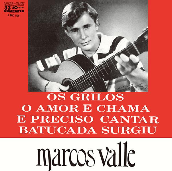 MARCOS VALLE / マルコス・ヴァーリ / オス・グリーロス/オ・アモール・エ・シャーマ/エ・プレシーゾ・カンタール/バトゥカーダ・スルジウ