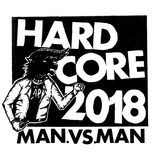 M.A.N.VS.M.A.N / Hardcore 2018