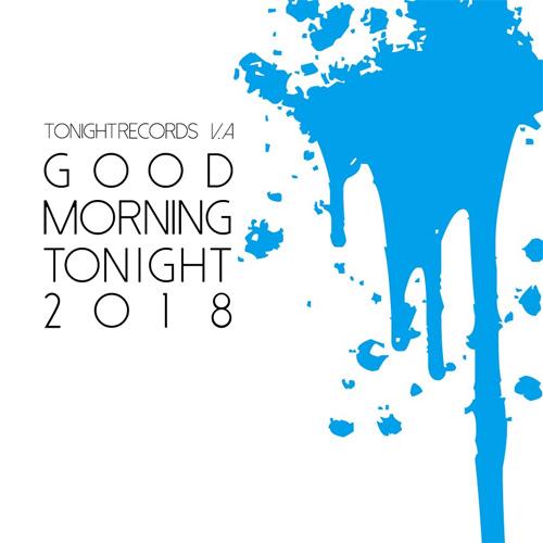 V.A. (TONIGHT RECORDS) / GOOD MORNING TONIGHT