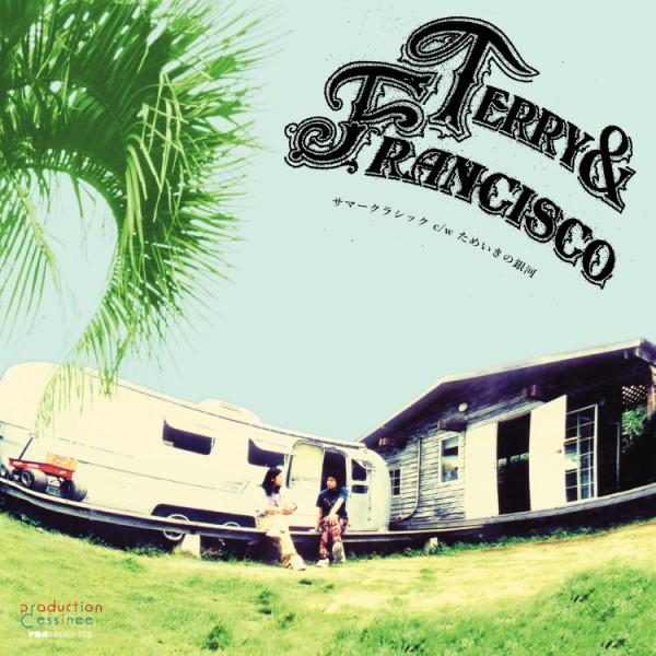 TERRY&FRANCISCO / テリー&フランシスコ / サマークラシック / ためいきの銀河