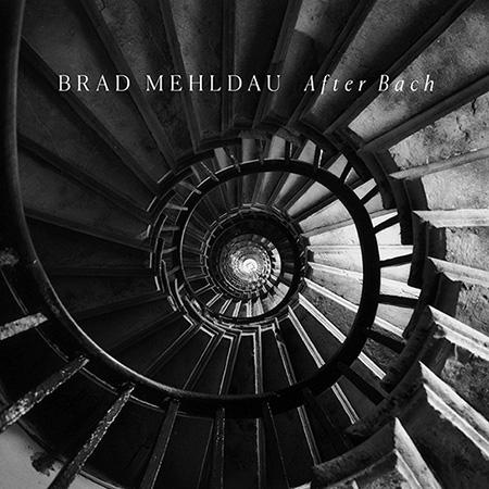 BRAD MEHLDAU / ブラッド・メルドー / After Bach