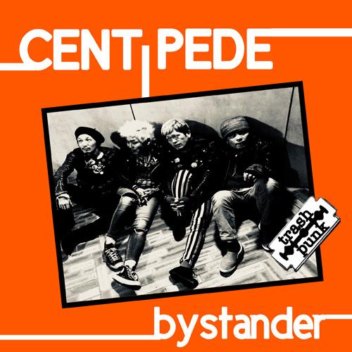 CENTiPEDe (JPN/PUNK) / bystander
