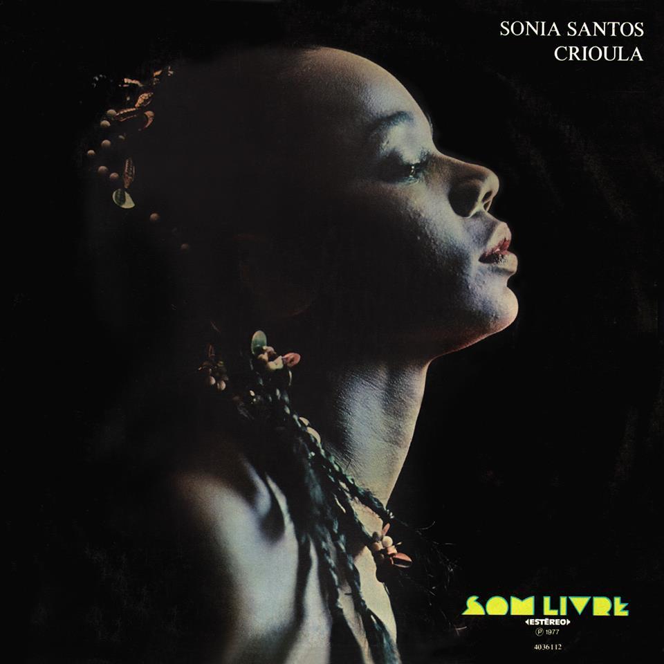 SONIA SANTOS / ソニア・サントス / CRIOULA (1977)