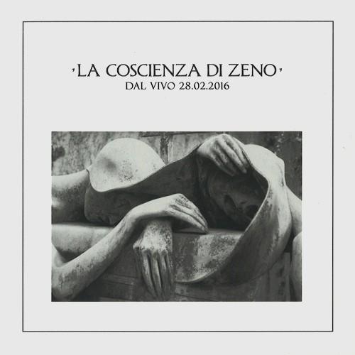 LA COSCIENZA DI ZENO / IL GIRO DEL CAPPIO-DAL VIVO 26.02.2016