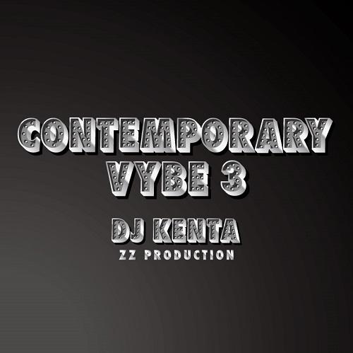 DJ KENTA (ZZ PRO) / DJケンタ / CONTEMPORARY VYBE 3