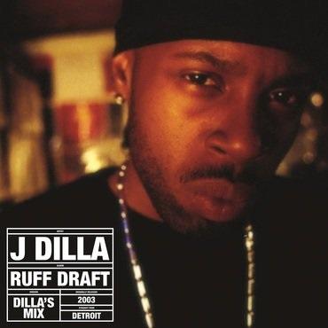 "J DILLA aka JAY DEE / ジェイディラ ジェイディー / RUFF DRAFT: DILLA'S MIX""2LP"""