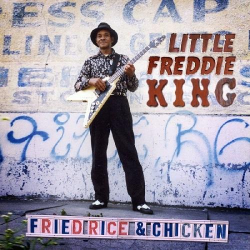 LITTLE FREDDIE KING / リトル・フレディー・キング / FRIED RICE & CHICKN (LP)