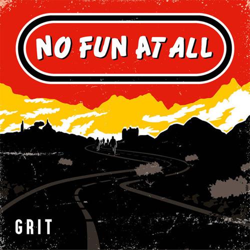 NO FUN AT ALL / ノーファンアットオール / GRIT