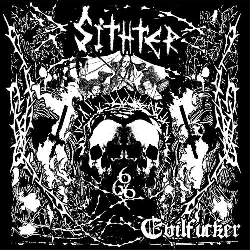 SITHTER / Evilfucker (2017リマスター盤)