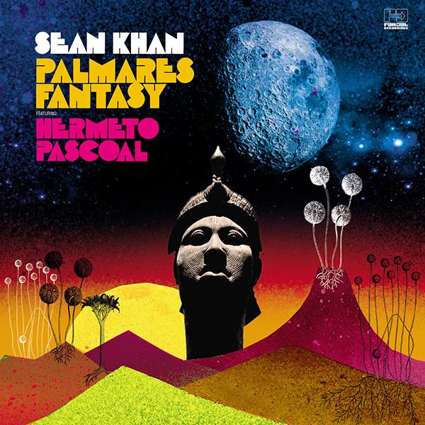 SEAN KHAN / ショーン・カーン / PALMARES FANTASY FEAT. HERMETO PASCOAL