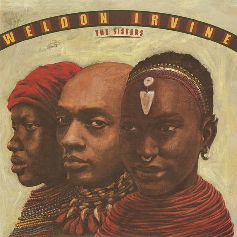 WELDON IRVINE / ウェルドン・アーヴィン / SISTERS (LP)