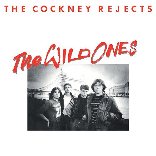 COCKNEY REJECTS / WILD ONES