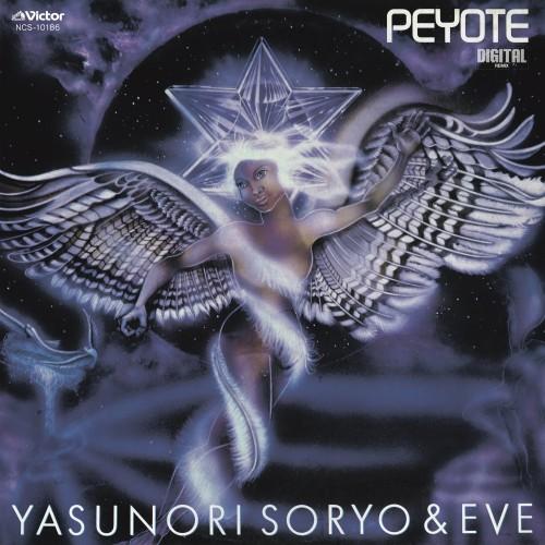 惣領泰則&EVE / Peyote