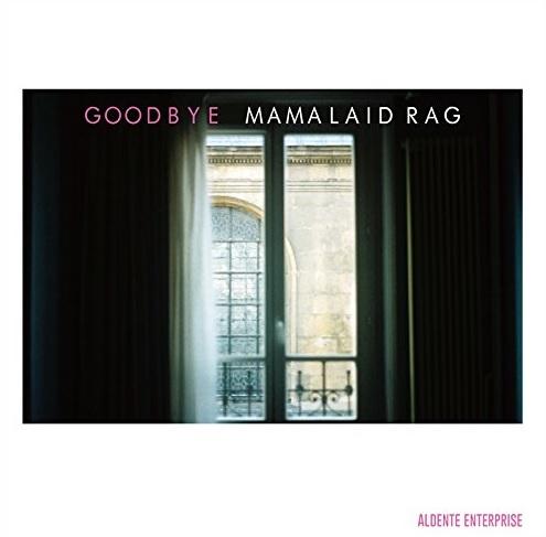 MAMALAID RAG / ママレイド・ラグ / グッドバイ