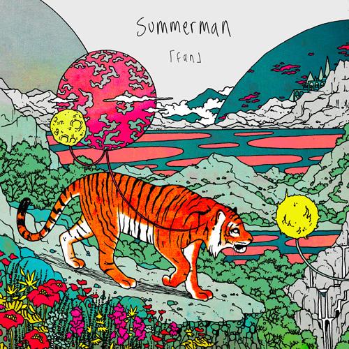 SUMMERMAN / fan