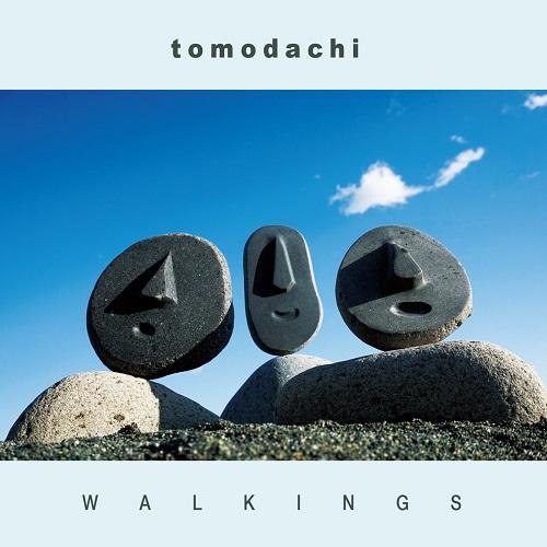 Walkings / ウォーキングス  / Tomodachi