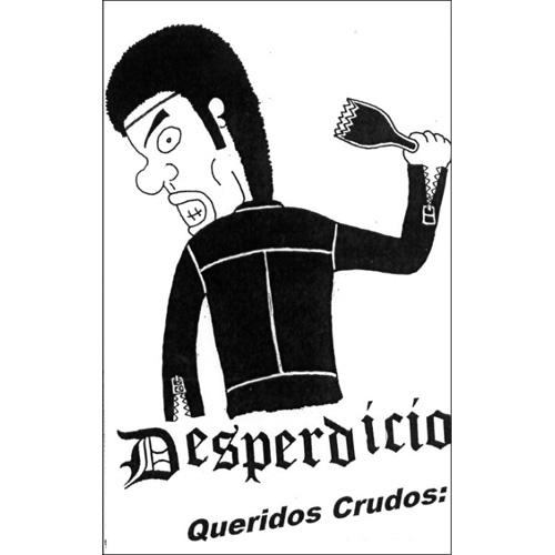 DESPERDICIO / QUERIDOS CRUDOS (MT)