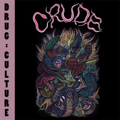 CRUDE / クルード / DRUG CULTIRE (COLOUR LP)