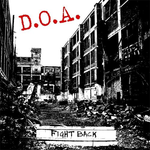 D.O.A. / ディーオーエー / FIGHT BACK