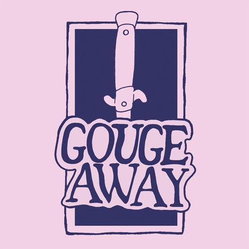 "GOUGE AWAY / SWALLOW (7"")"