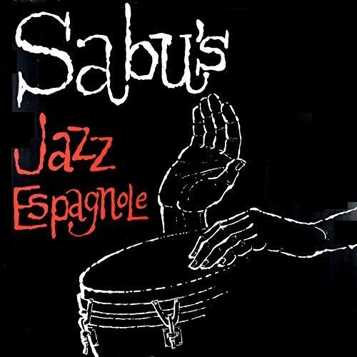 SABU MARTINEZ / サブー・マルティネス / SABU'S JAZZ ESPAGNOLE
