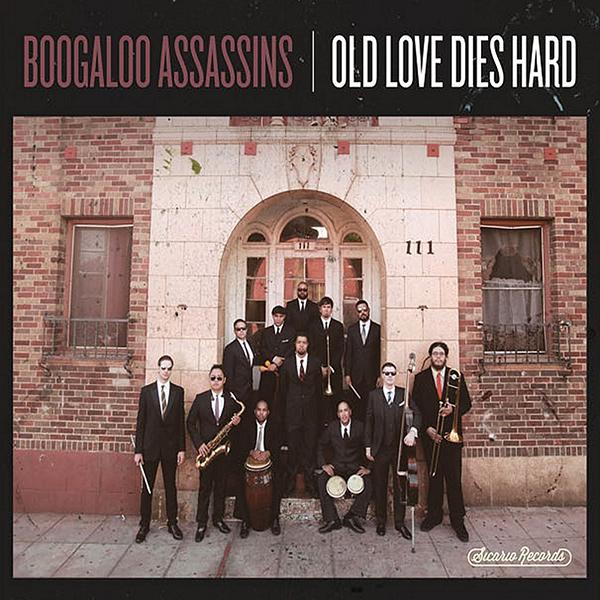 BOOGALOO ASSASSINS / ブーガルー・アサシンズ / OLD LOVE DIES HARD