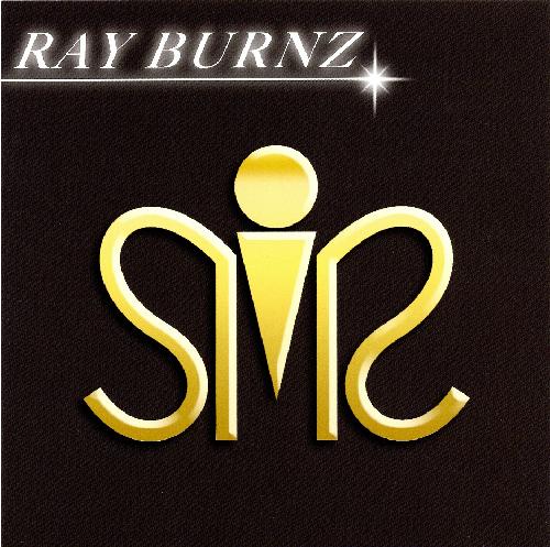 RAY BURNZ / 俺たちは夜を駆け、夜に賭ける
