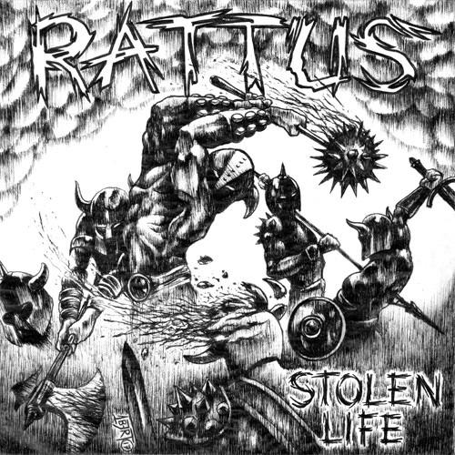 RATTUS / ラッタス / STOLEN LIFE