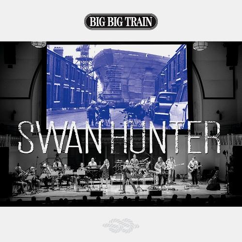 BIG BIG TRAIN / ビッグ・ビッグ・トレイン / SWAN HUNTER
